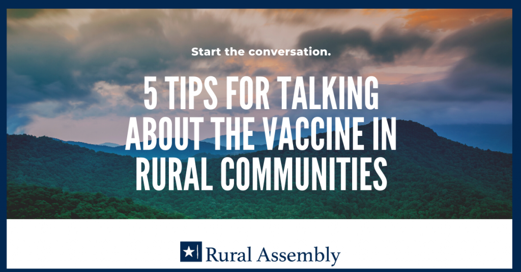 Five Tips for Talking about the Vaccine in Rural